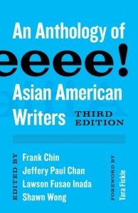 Aiiieeeee! An Anthology of Asian American Writers  Third Edition